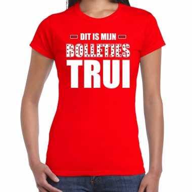 Dit is mijn bolletjes trui fun tekst t-shirt rood dames