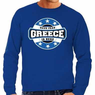 Have fear greece is here / griekenland supporter trui blauw heren