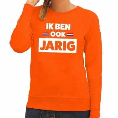 Oranje ik ben ook jarig trui dames