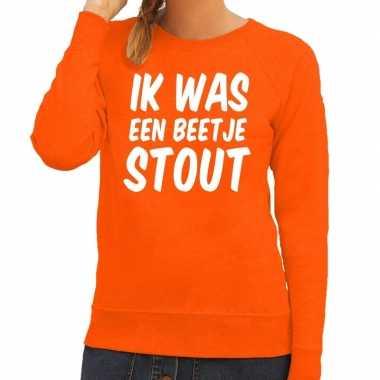 Oranje ik was een beetje stout trui dames
