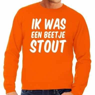 Oranje ik was een beetje stout trui heren