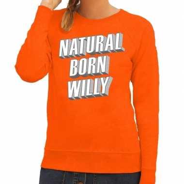 Oranje natural born willy trui dames