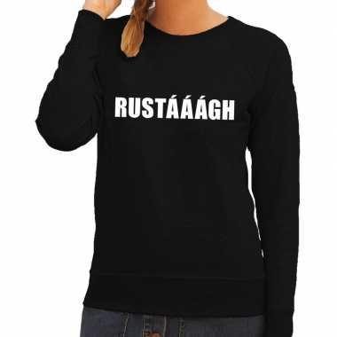 Rustaaagh tekst trui / trui zwart dames