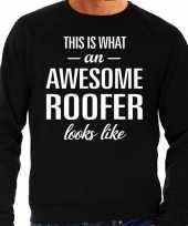 Awesome roofer dakdekker cadeau trui zwart heren