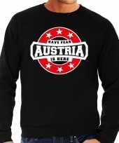 Have fear austria is here oostenrijk supporter trui zwart heren