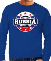 Have fear russia is here rusland supporter trui blauw heren