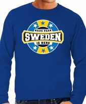 Have fear sweden is here zweden supporter trui blauw heren
