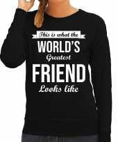 Worlds greatest friend vriendin cadeau trui zwart dames